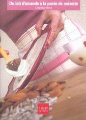 Du lait d'amande a la puree de noisette - Intérieur - Format classique