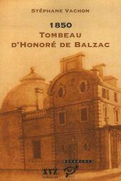 1850 ; tombeau d'Honoré de Balzac - Intérieur - Format classique