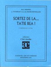 Sortez De La Tatie Bea - Intérieur - Format classique