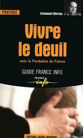 Vivre le deuil ; avec la Fondation de France - Couverture - Format classique