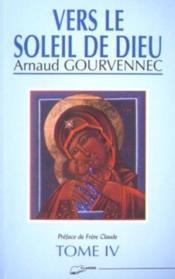Vers Le Soleil De Dieu Tome 4 - Couverture - Format classique