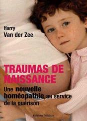 Traumas De Naissance - Couverture - Format classique