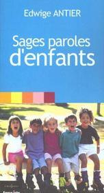 Sages Paroles D'Enfants - Intérieur - Format classique