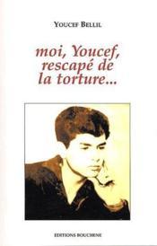 Moi, Youssef, rescapé de la torture - Couverture - Format classique