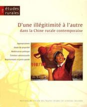 Revue Etudes Rurales T.179; D'Une Illegitimite A L'Autre ; Dans La Chine Rurale Contemporaine - Couverture - Format classique