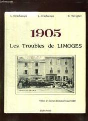 1905 Les Troubles De Limoges. - Couverture - Format classique