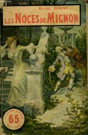 Les Noces De Mignon. Collection Le Livre Populaire. - Couverture - Format classique