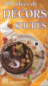 200 idees de decors sucres - Intérieur - Format classique