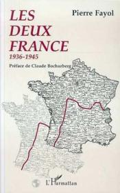 Les deux France ; 1936-1945 - Couverture - Format classique