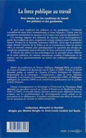 La Force Publique Au Travail ; Deux Etudes Sur Les Conditions De Travail Des Policiers Et Des Gendarmes - 4ème de couverture - Format classique