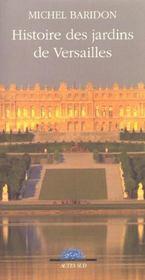 Histoire Des Jardins De Versailles - Intérieur - Format classique
