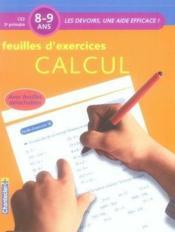 Les devoirs, une aide efficace ; feuilles d'exercices calcul ; CE2 - Couverture - Format classique