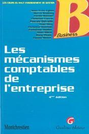 Les Mecanismes Comptables De L'Entreprise - Intérieur - Format classique
