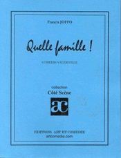 Quelle famille ; comedie-vaudeville - Intérieur - Format classique