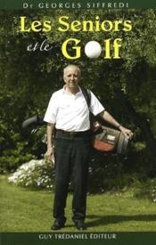 Les Seniors Et Le Golf - Couverture - Format classique