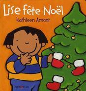 Lise et Doudoulapin ; Lise fête Noël - Intérieur - Format classique