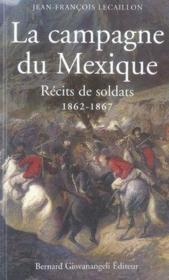La campagne du mexique, 1862-1867 ; récits de soldats - Couverture - Format classique
