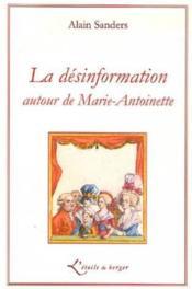 La désinformation autour de Marie-Antoinette - Couverture - Format classique