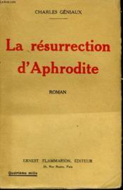 La Resurrection D'Aphrodite. - Couverture - Format classique