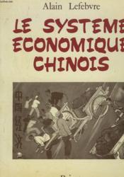 Le Systeme Economique Chinois - Couverture - Format classique