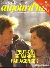 PANORAMA AUJOURD'HUI, LE JOURNAL DES CHRETIENS D'AUJOURD'HUI. N° 160, MAI 1982. PEUT-ON SE MARIER PAR AGENCE ? / CONVERSATION AVEC SOEUR VERONIQUE / JOSEPH PYRTZ, SULPTEURPOLONAIS / IMMIGRES, 2e GENERATION CHERCHE IDENTITE / DEVANT LA MONTEE DES SECTES / - Couverture - Format classique