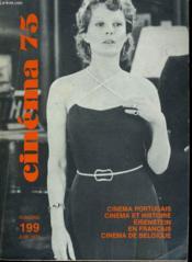 Cinema 75 N° 199 - Cinema Portugais - Cinema Et Histoire - Eisenstein - Cinema De Belgique - Couverture - Format classique
