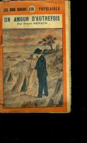 Un Amour D'Autrefois - Couverture - Format classique