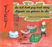 Légende des gateaux du Têt ; conte populaire du vietnam - Couverture - Format classique