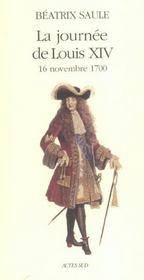 La Journee De Louis Xiv ; 16 Novembre 1700 - Intérieur - Format classique