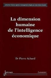 Vente  Dimension Humaine De L'Intelligence Economique  - Achard