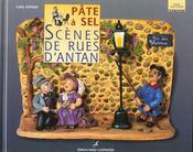 Pate A Sel Scenes De Rues D'Antan - Intérieur - Format classique