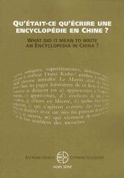 Revue Extreme Orient Extreme Occident ; Qu'Etait-Ce Qu'Ecrire Une Encyclopédie En Chine ? - Intérieur - Format classique