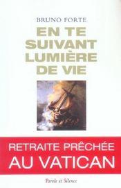 En Te Suivant Lumiere De Vie - Intérieur - Format classique