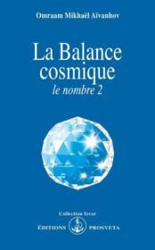 La balance cosmique ; le nombre 2 - Couverture - Format classique