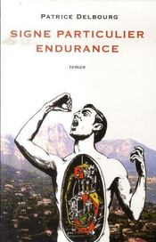 Signe particulier endurance - Intérieur - Format classique