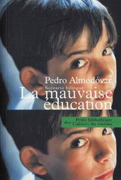 LA MAUVAISE EDUCATION. Scénario. Edition bilingue français - espagnol - Intérieur - Format classique