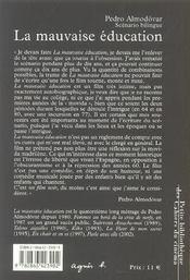 LA MAUVAISE EDUCATION. Scénario. Edition bilingue français - espagnol - 4ème de couverture - Format classique