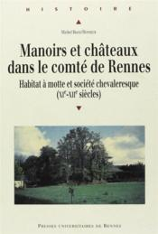 Manoirs Et Chateaux Dans Le Comte De Rennes - Couverture - Format classique