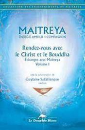 Rendez-Vous Avec Le Christ Et Le Bouddha - Couverture - Format classique