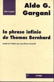 Phrase Infinie De Thomas Bernhard (La) - Couverture - Format classique