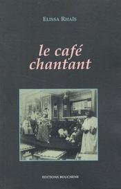 Le café chantant - Couverture - Format classique