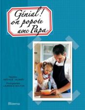 Vente livre :  Génial ! on popote avec Papa  - Nathalie Valmary - Laurence Mouton