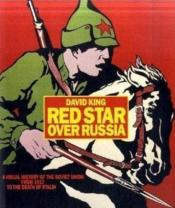 Vente livre :  Red star over Russia  - David King