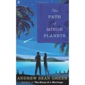Vente livre :  The path of minor planets  - Andrew Sean Greer