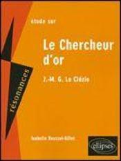 Le chercheur d'or de J.M.G. Le Clézio (2e édition) - Intérieur - Format classique