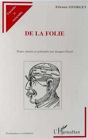 De La Folie ; Textes Choisis - Intérieur - Format classique