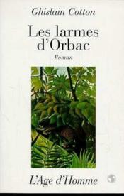Les Larmes D'Orbac - Couverture - Format classique