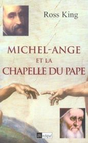 Michel-Ange Et La Chapelle Du Pape - Intérieur - Format classique