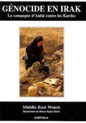Genocide en Irak ; la campagne d'Anfal contre les Kurdes - Couverture - Format classique