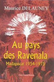 Au pays des ravenala ; madagascar, 1954-1975 - Intérieur - Format classique